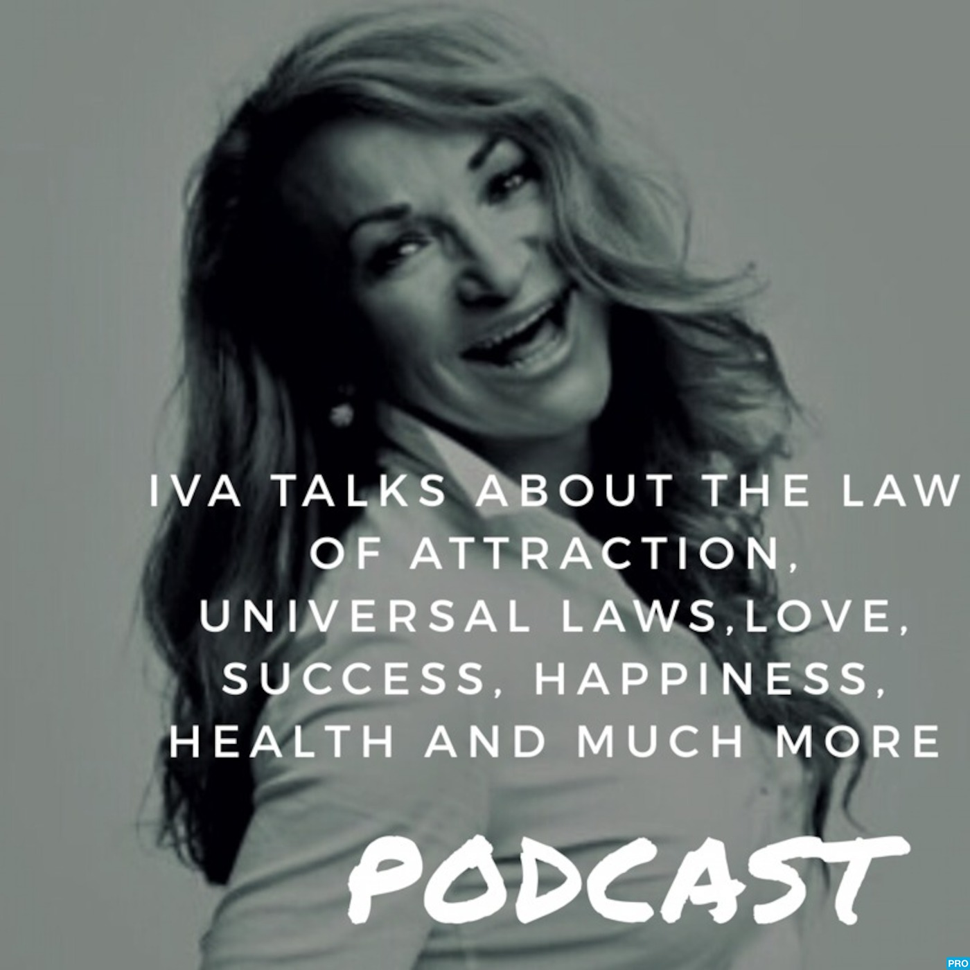 Iva talks about the law of attraction and more